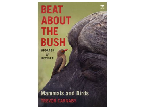 Beat About the Bush Mammals and Birds