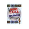 Bird Calls for Beginners
